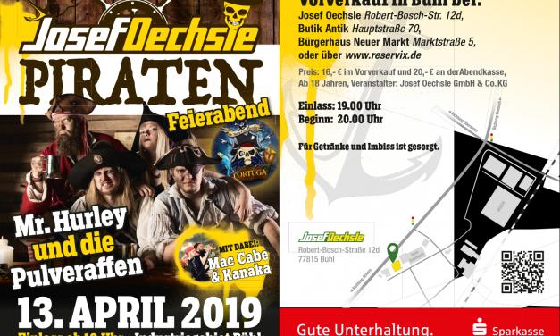 Josef Oechsle Piraten Feierabend – Josef Oechsle Bühl – 13.04.2019
