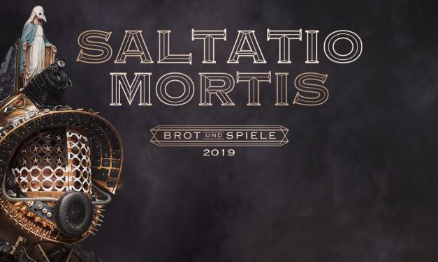 Saltatio Mortis – Brot und Spiele – E-Werk Köln – 13.04.2019